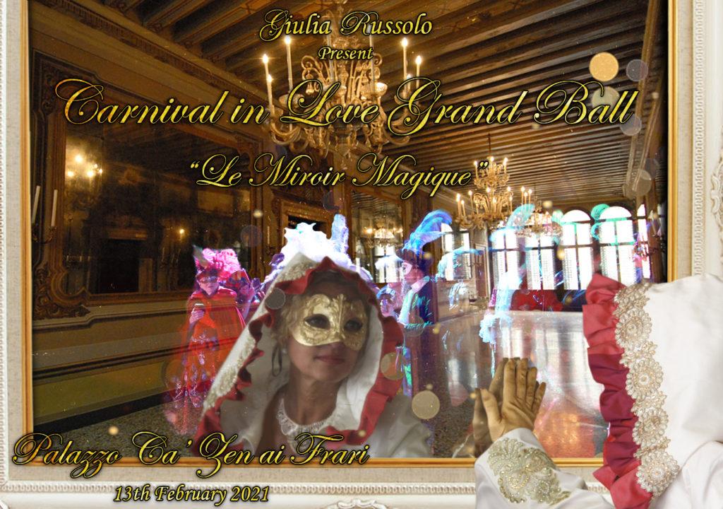Venice masquarade bal Carnival in Love Le miroir magique
